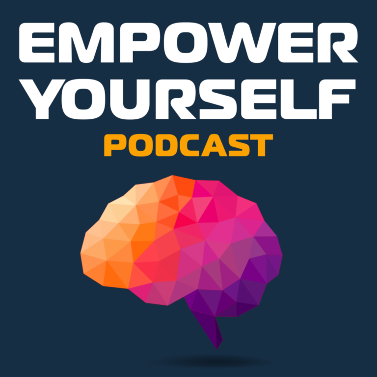 Empower Yourself Podcast